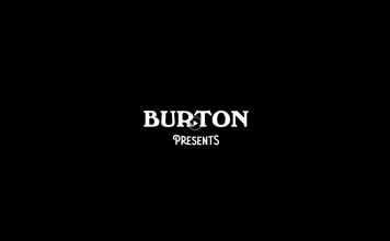 Burton Presents Episode 1