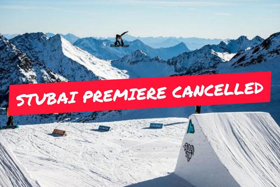Stubai Premiere abgesagt